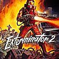 Exterminator 2 (la vermine et la racaille n'ont qu'à bien se tenir !)