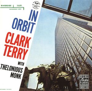 Clark_Terry_Quartet_with_Thelonious_Monk___1958___In_Orbit__Riverside_