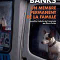 Un membre permanent de la famille Russell Banks 1
