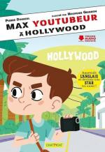 Max Youtubeur à Hollywood couv