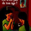 Ce n'est pas de ton âge, écrit par brigitte smadja