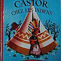 Castor chez les indiens 1955