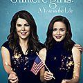 Gilmore girls : une saison ultime après 10 ans d'absence