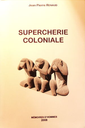 supercherie_coloniale_JP_Renaud