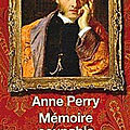 Mémoire coupable (william monk tome 16) ❉❉❉ anne perry