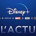 Disney+ : l'actu du mois de septembre