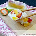Rouleaux de printemps aux fruits