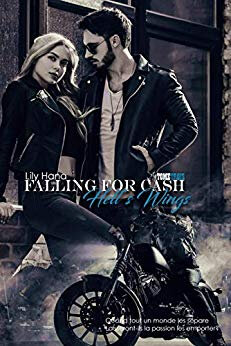 Falling for Cash Hell's Wings tome 3 de Lily Hana