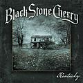 Black stone cherry - taken from 5th album