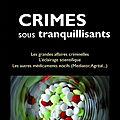 crimes sous tranquillisants