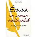 Guide ecrire un roman sentimental