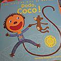 Dodo, coco ! de paule du bouchet & xavier frehring