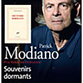 Patrick modiano souvenirs dormants