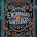 Engrenages et sortilèges, d'adrien tomas