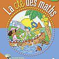 Mathématiques -La clé des maths CE2