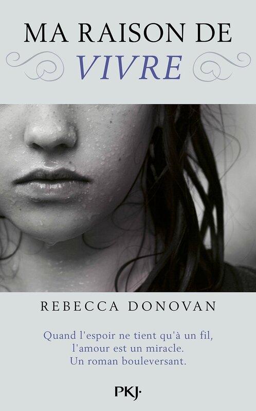 Ma raison de vivre Rebecca Donovan