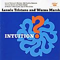 Lennie Tristano and Warne Marsh - 1949-56 - Intuition (Capitol)