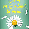 En poche ! quand on s'y attend le moins, de chiara moscardelli