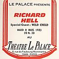 Richard hell - mardi 6 mars 1983 - le palace (paris)