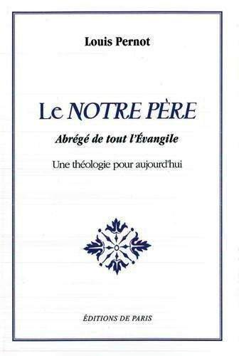 Le Notre Père - Louis Pernot