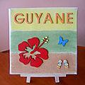 Toile de Sable: La Guyane