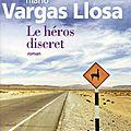 # 140 le héros discret, mario vargas llosa