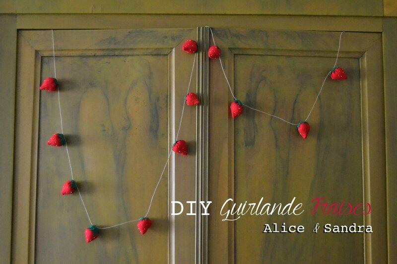 DIY Guirlandes fraises Alice et sandra