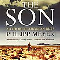 The son - philipp meyer (2013)