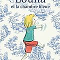 Louna et la chambre bleue / magdalena guirao jullien ;. ill. christine davenier . - kaléidoscope, 2014
