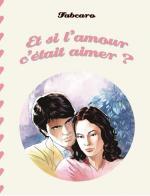 Et_si_l_amour_c__tait_aimer