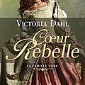 La famille york - t1 coeur rebelle - de victoria dahl