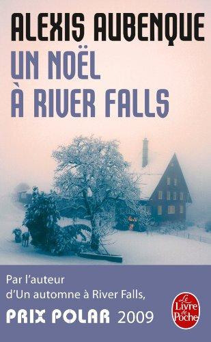 AUBENQUE Alexis - Un Noël à River Falls