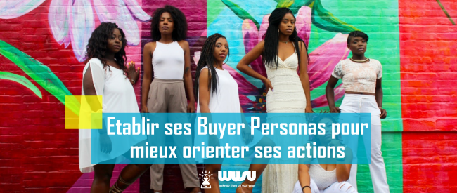definir-buyer-personas-cible-marketing-wusu-blog-2017