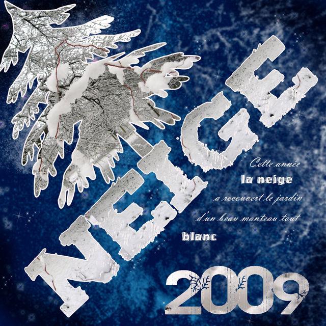 Neige 2009