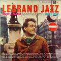 Michel Legrand - 1958 - Legrand Jazz (Columbia)