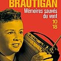 # 164 mémoires sauvés du vent, richard brautigan