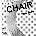 Chair, exposition collective…