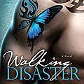 La suite de beautiful disaster : walking disaster de jamie mcguire