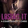 ** blog tour + review : losing it: a collection of vcards **