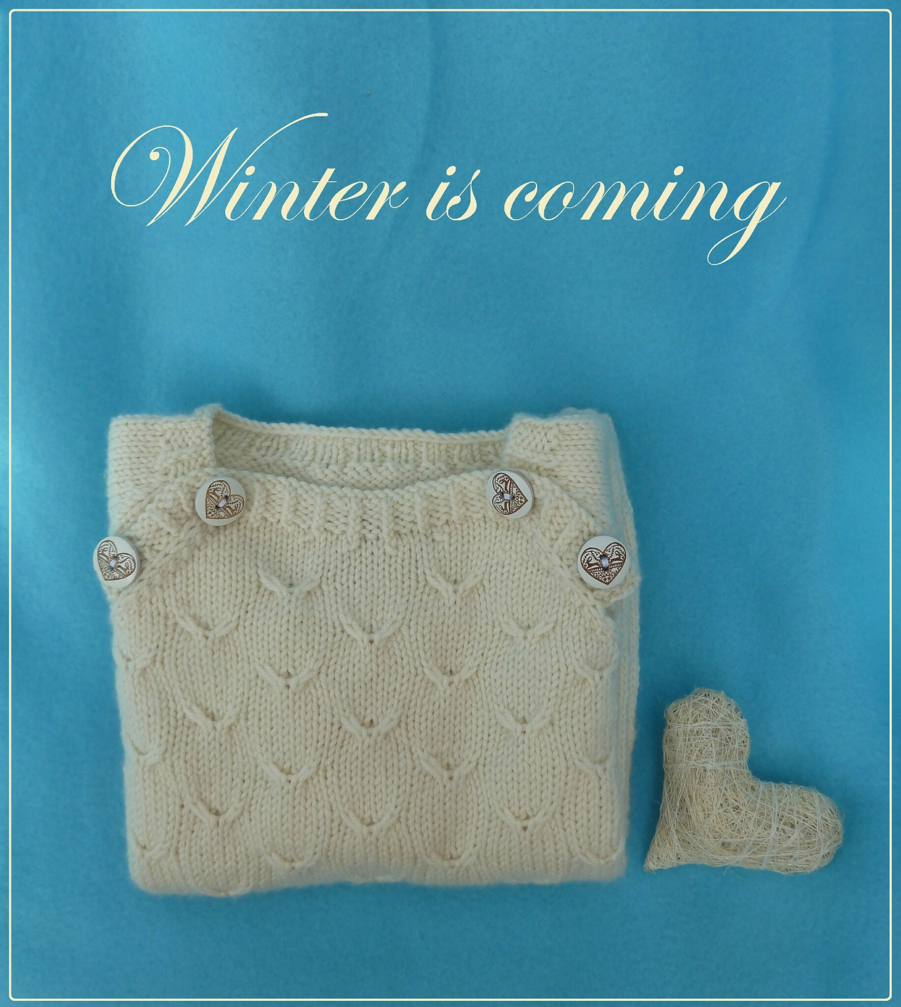 All you knit is Love #7 : Winter is coming