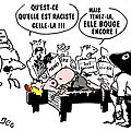 humour raciste sos arabe medef ump ps