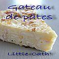 Gâteau de pâtes 5.5 points