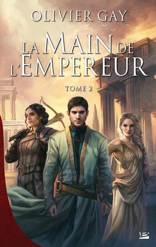 La main de l'empereur - tome 2 d'Olivier Gay