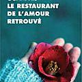 Le restaurant de l'amour retrouvé, ito ogawa