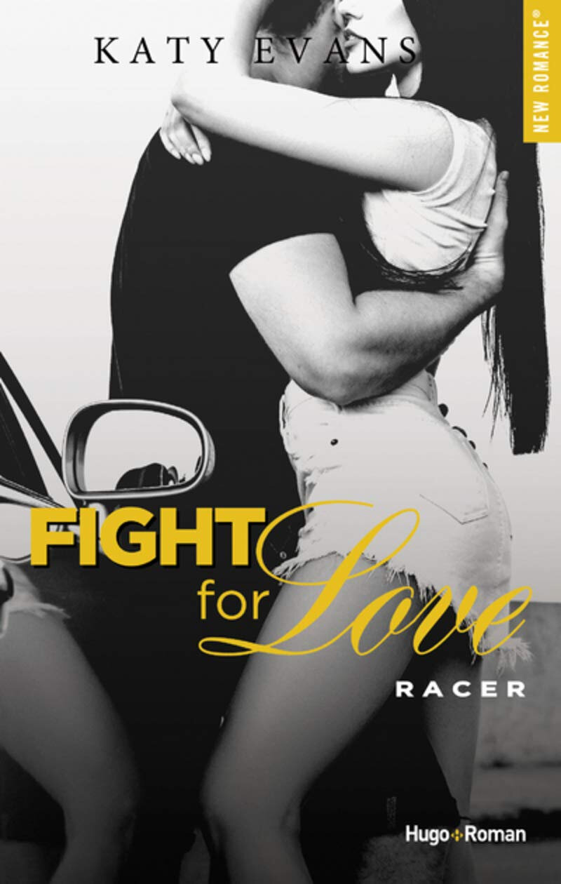 Fight For Love Tome 7 : Racer de Katy Evans