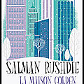 La maison golden - salman rushdie - editions actes sud