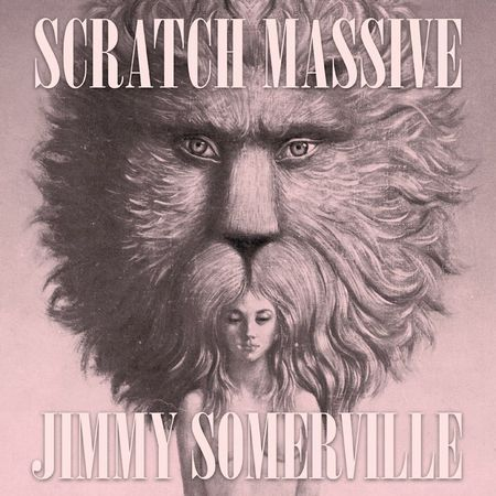 Scratch Massive feat Jimmy Somerville Take Me There EP