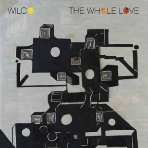 WILCO : The Whole Love
