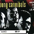 Fine young cannibals - mercredi 21 mai 1986 - le palace (paris)
