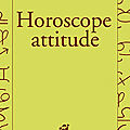 Horoscope attitude